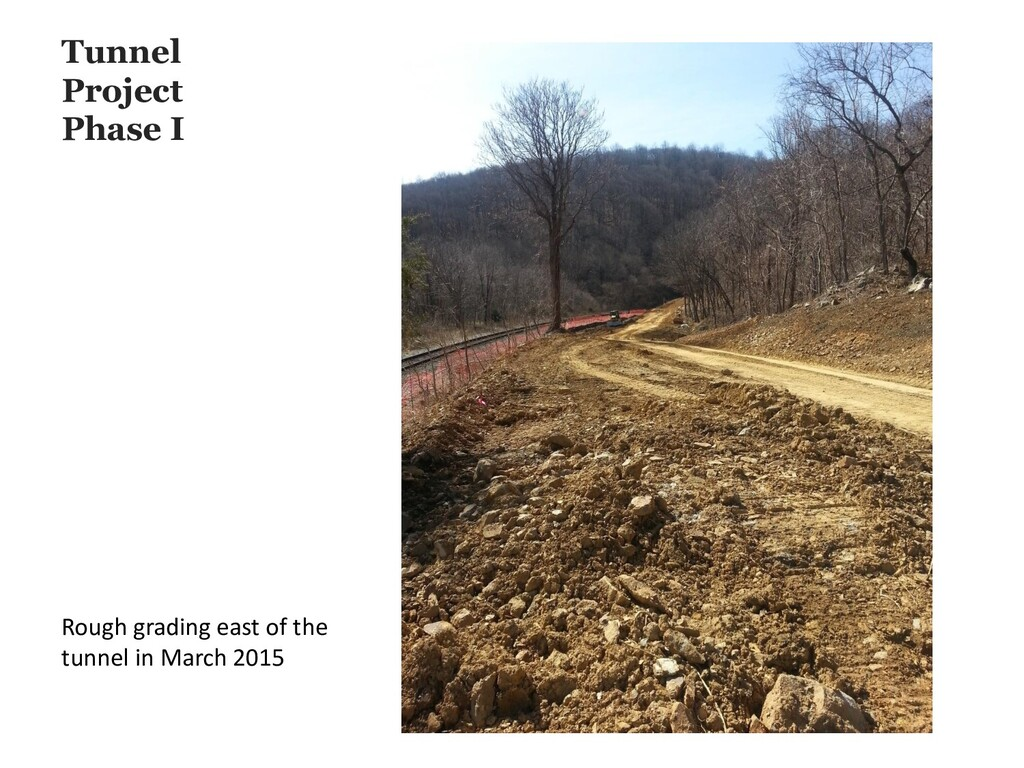 Tunnel Project Phase I Rough grading east of th...