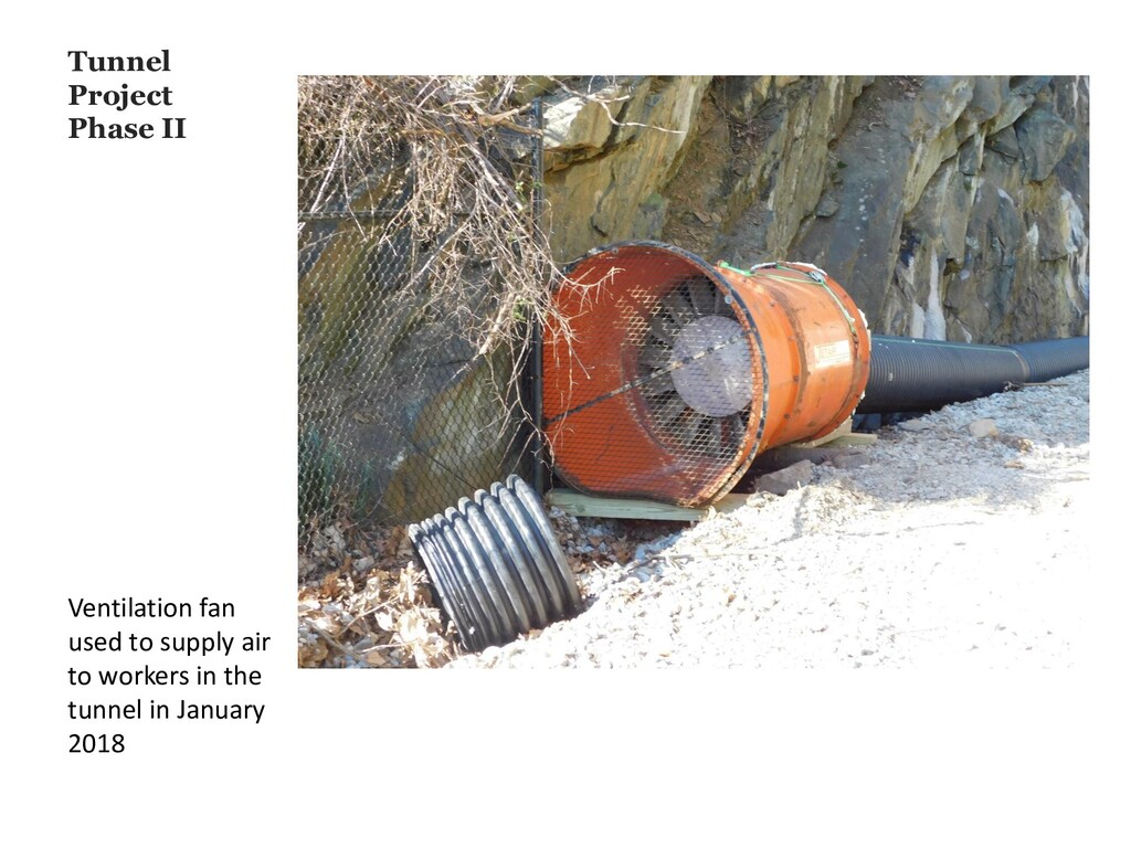 Tunnel Project Phase II Ventilation fan used to...