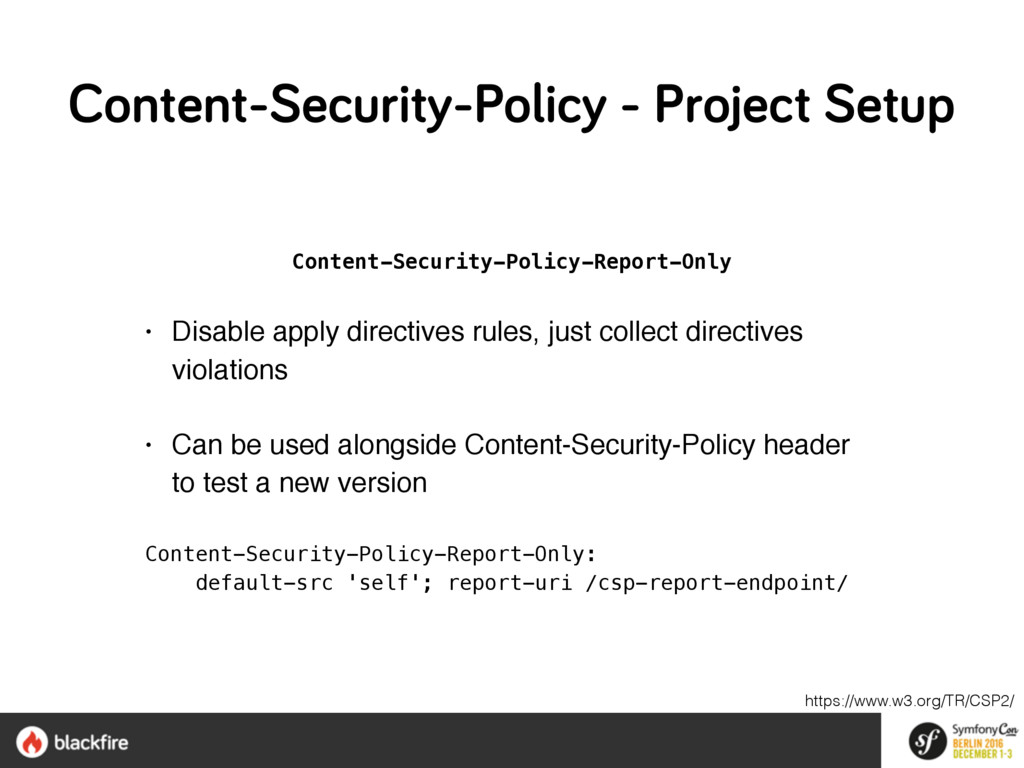 Content-Security-Policy-Report-Only • Disable a...