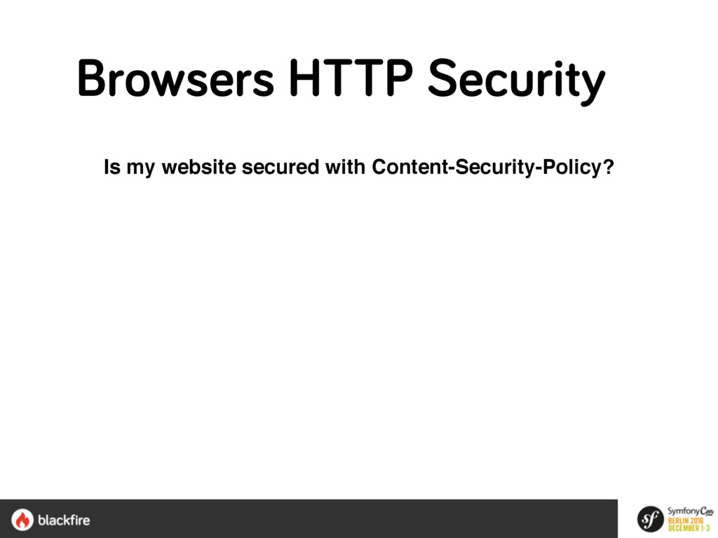 Is my website secured with Content-Security-Pol...