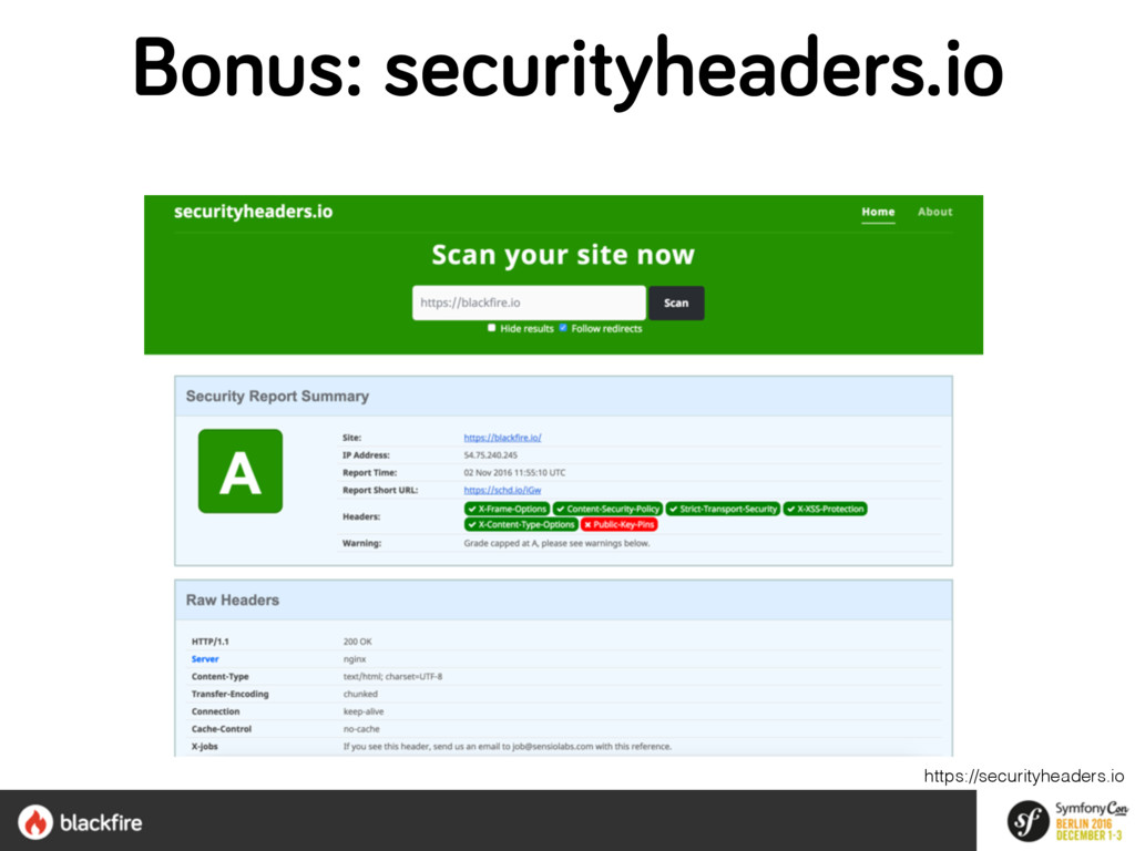 Bonus: securityheaders.io https://securityheade...