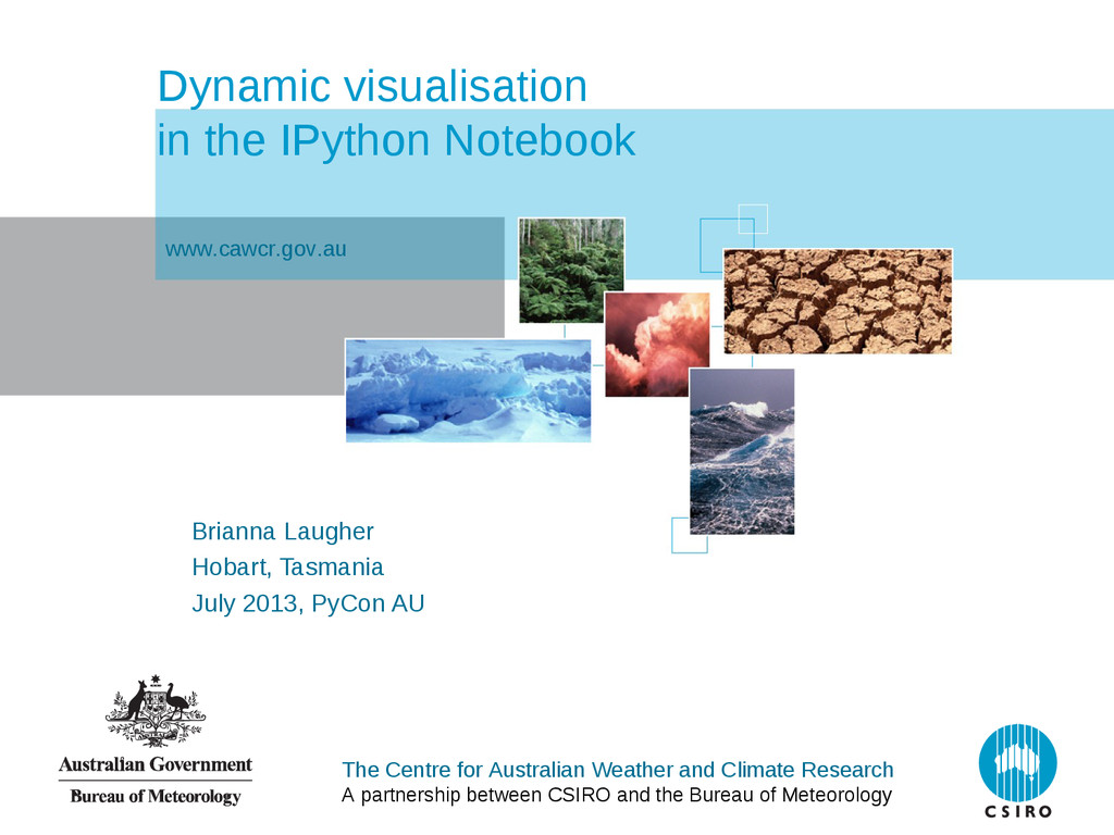 The Centre for Australian Weather and Climate R...