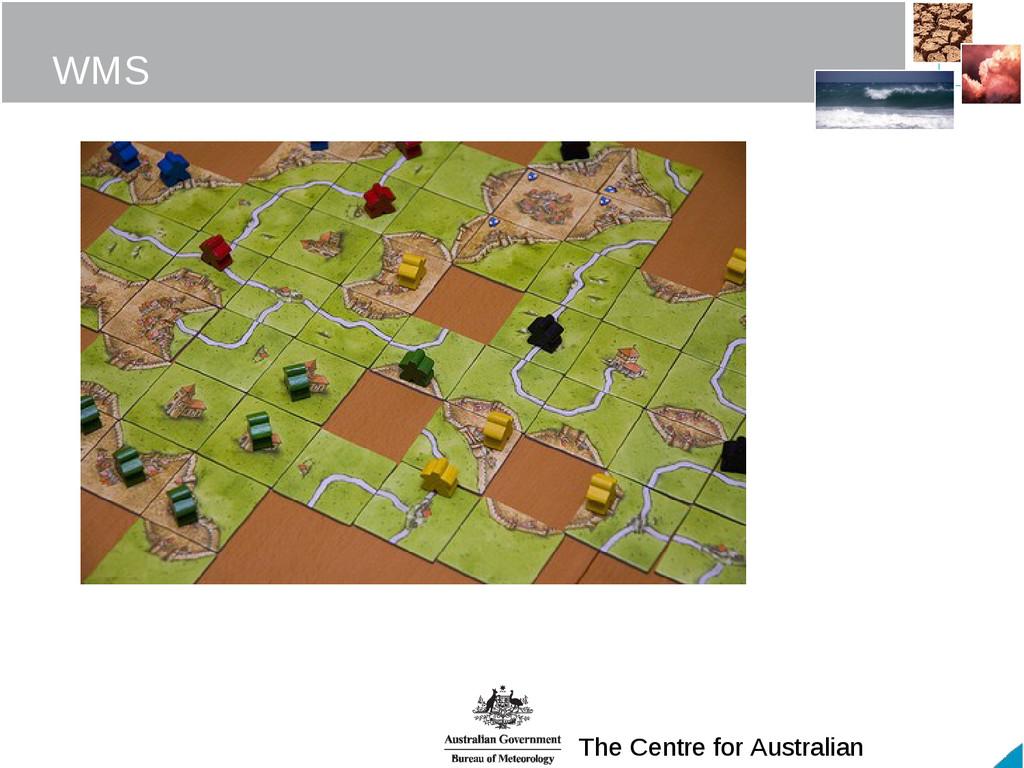 The Centre for Australian WMS