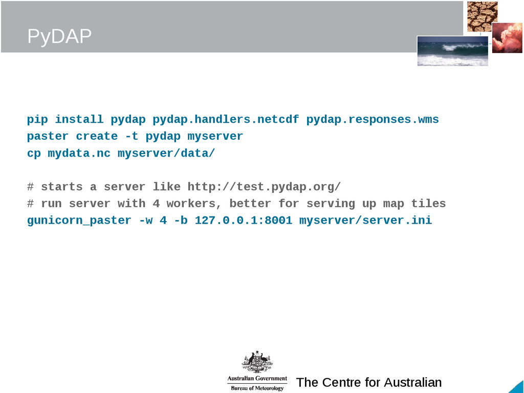 The Centre for Australian PyDAP pip install pyd...