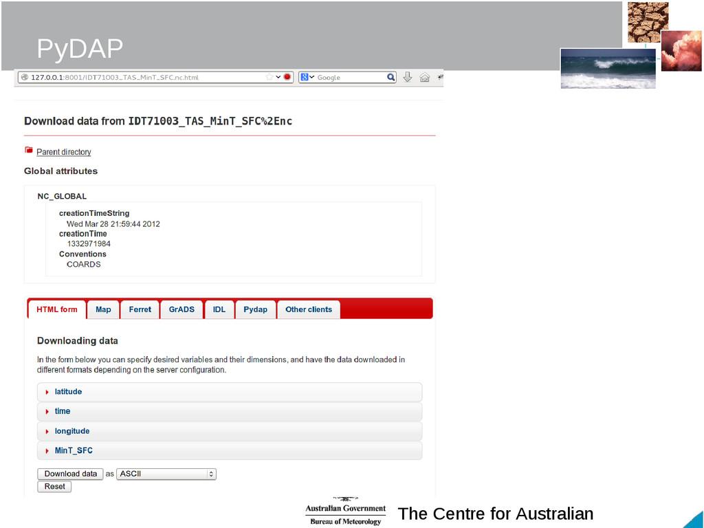 The Centre for Australian PyDAP