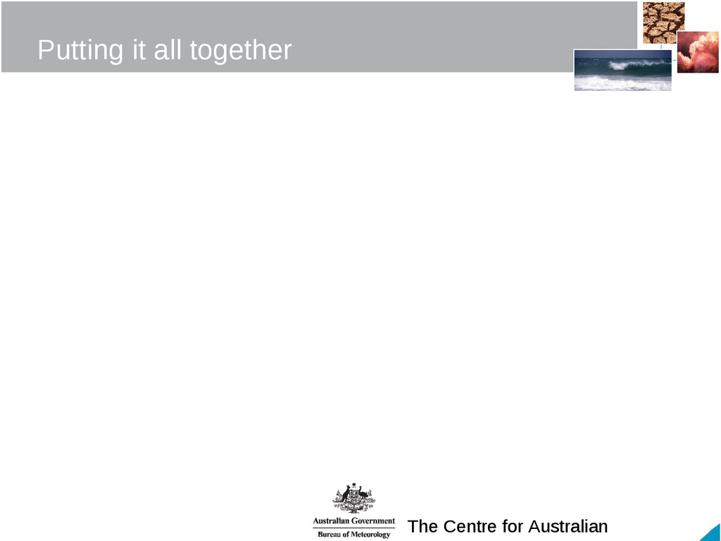 The Centre for Australian Putting it all togeth...