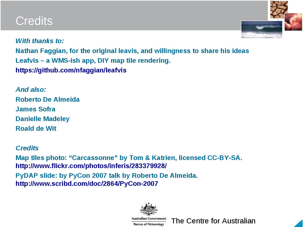 The Centre for Australian Credits With thanks t...