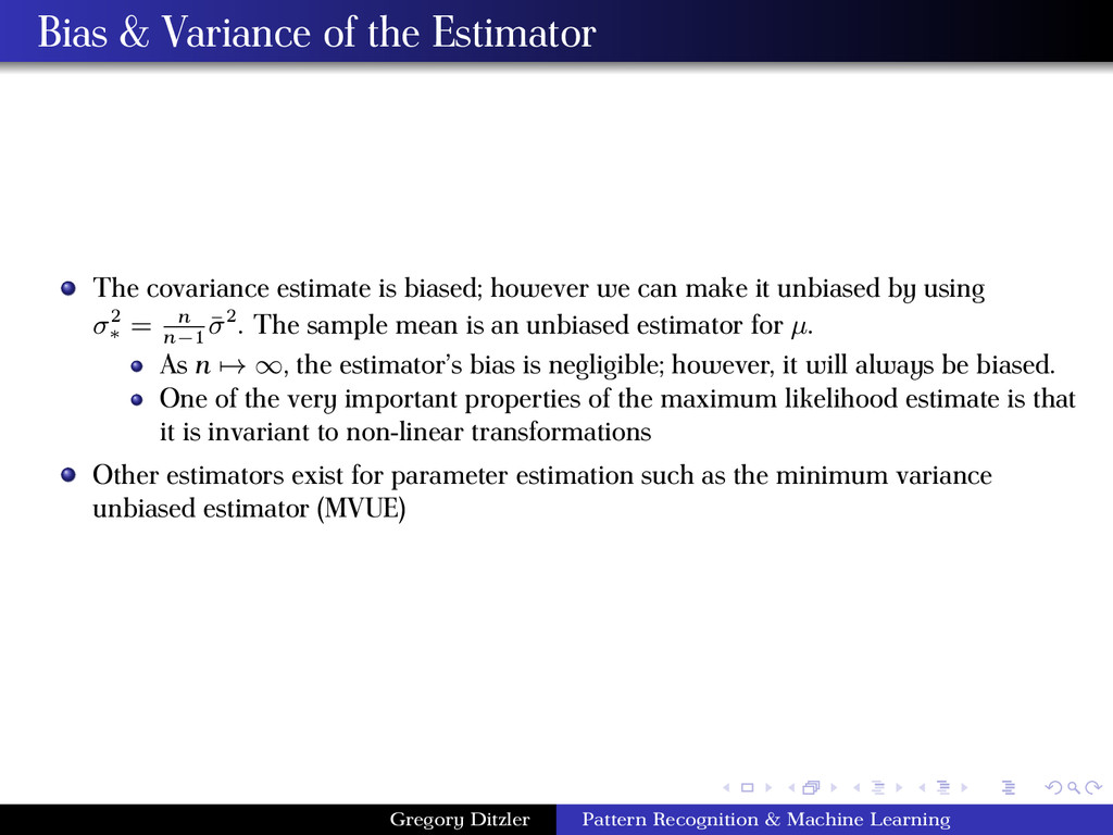Bias & Variance of the Estimator The covariance...
