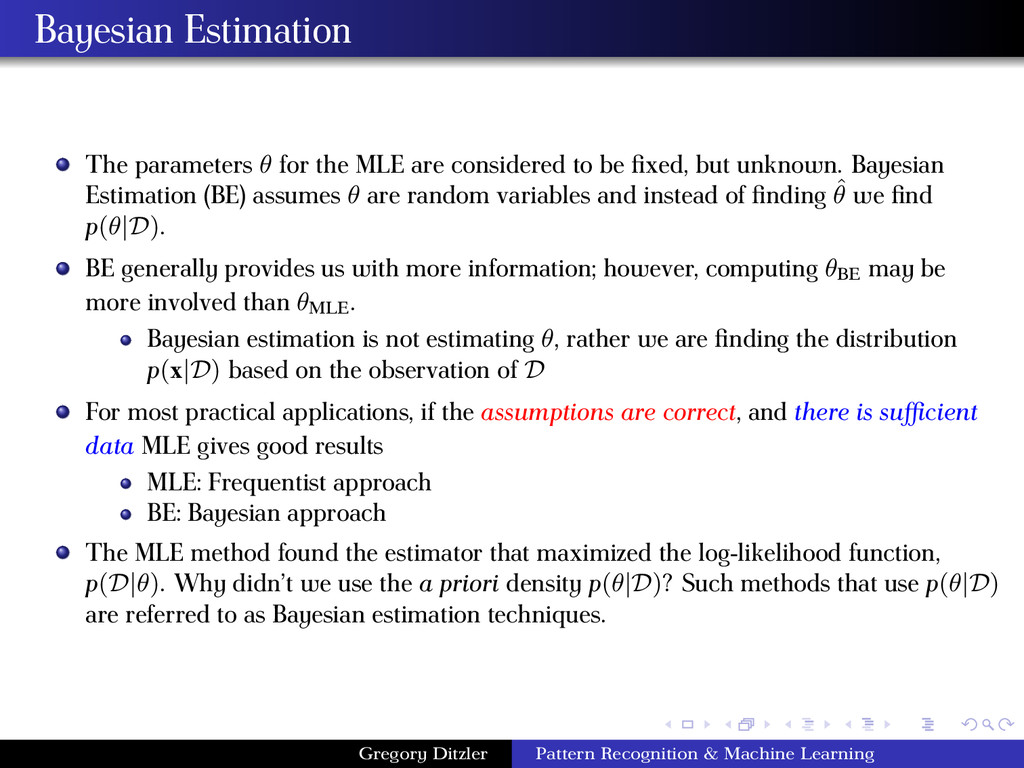 Bayesian Estimation The parameters θ for the ML...