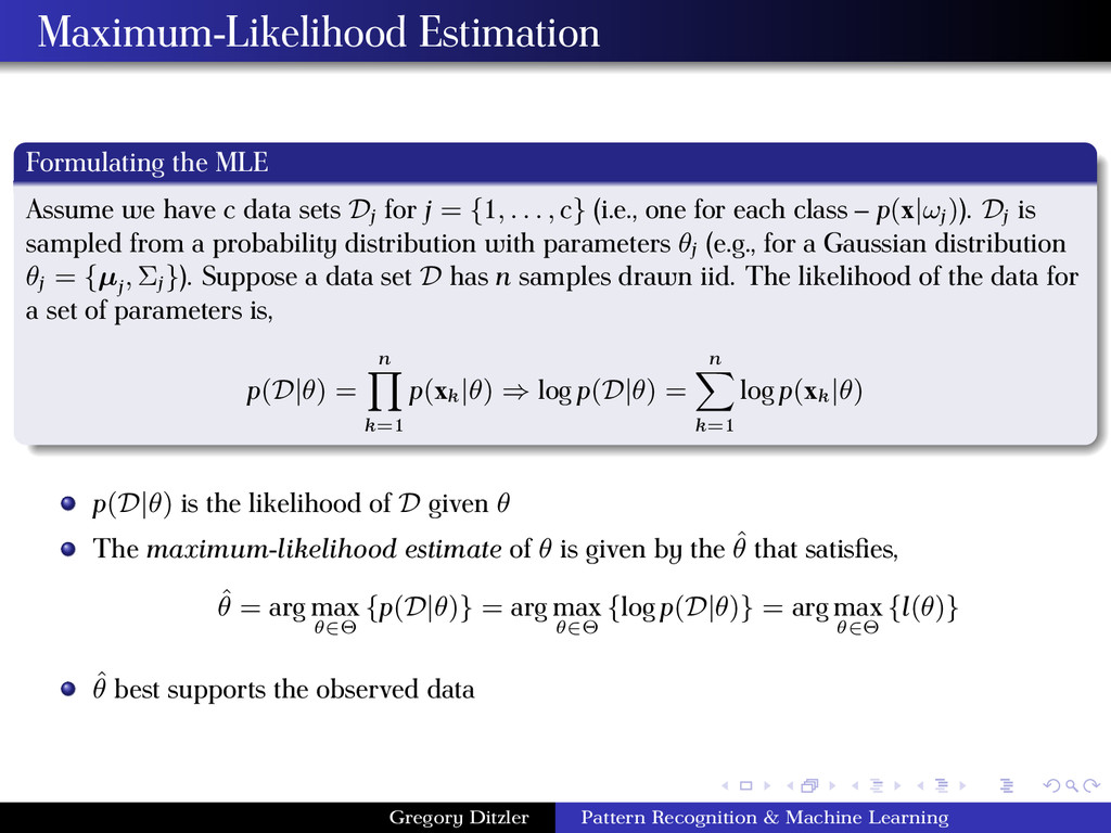 Maximum-Likelihood Estimation Formulating the M...