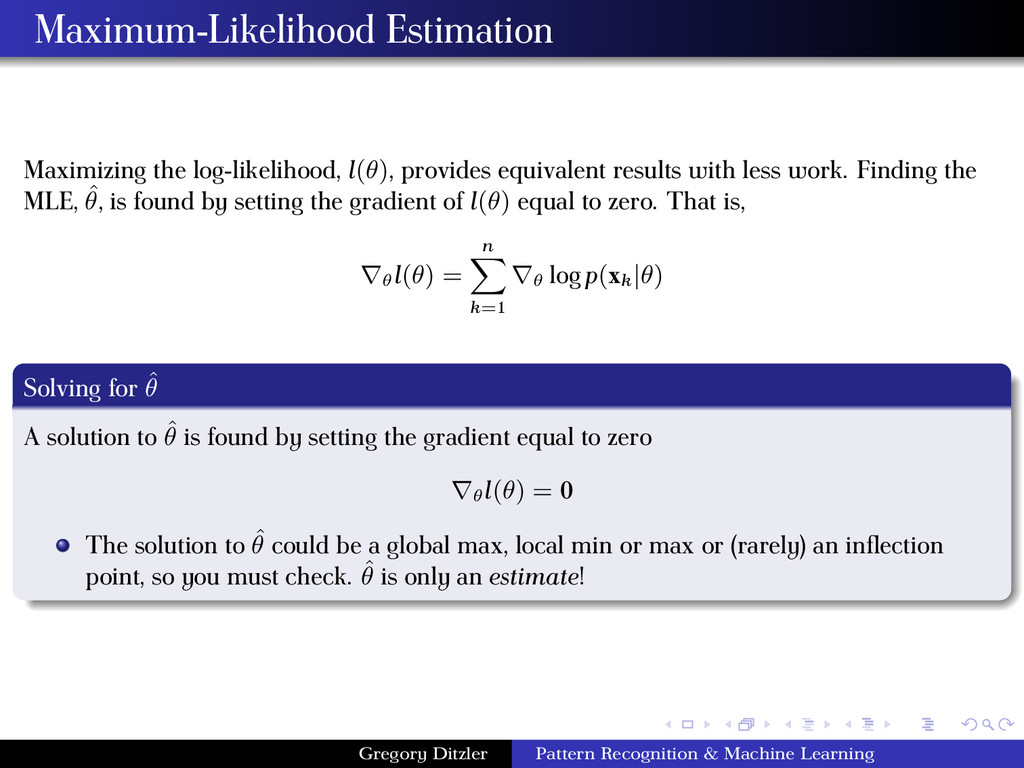 Maximum-Likelihood Estimation Maximizing the lo...
