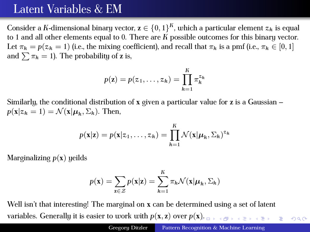 Latent Variables & EM Consider a K-dimensional ...
