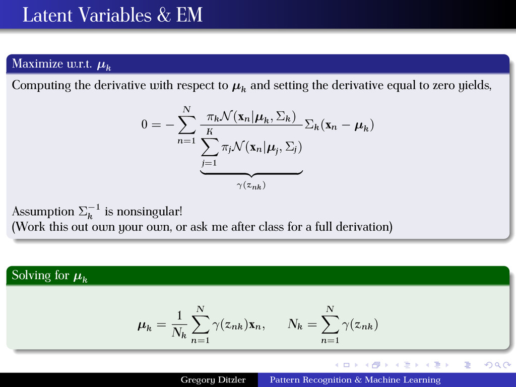 Latent Variables & EM Maximize w.r.t. µk Comput...