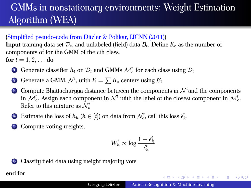 GMMs in nonstationary environments: Weight Esti...