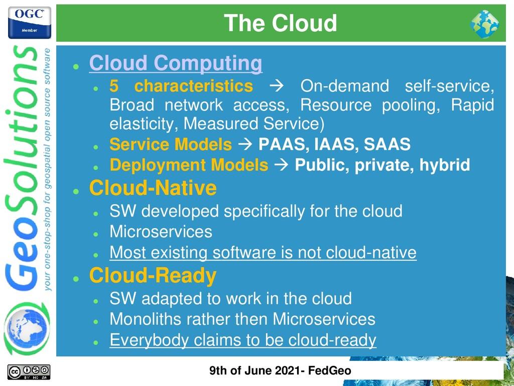 The Cloud ⚫ Cloud Computing ⚫ 5 characteristics...