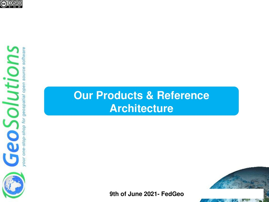 Our Products & Reference Architecture 9th of Ju...