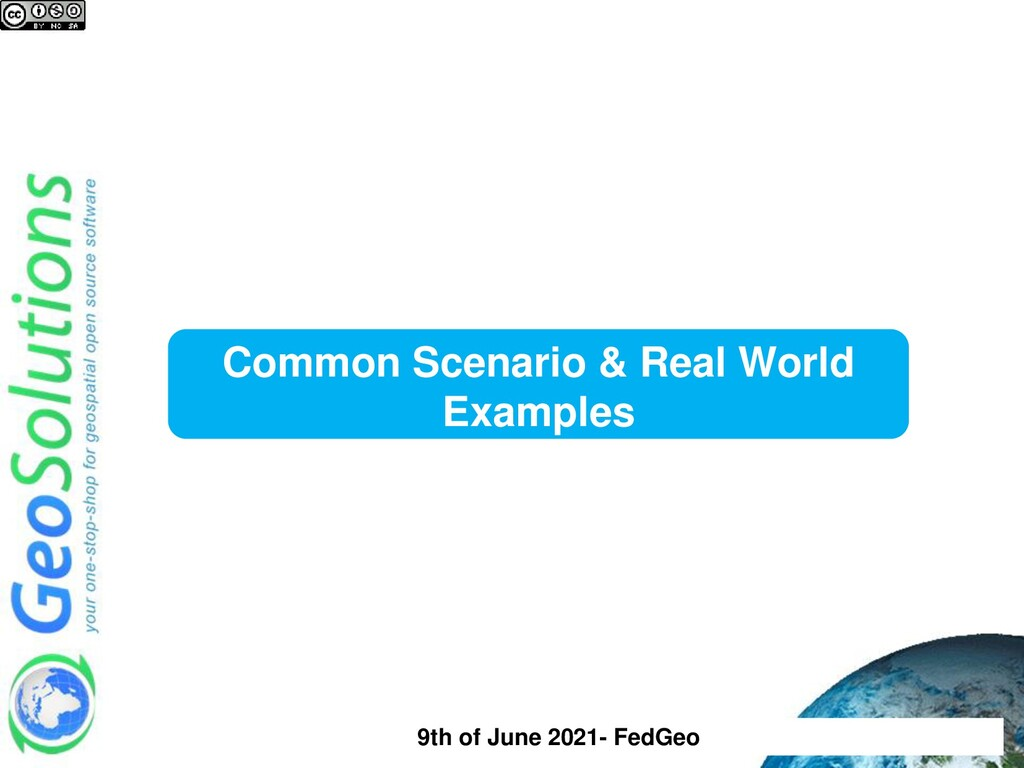 Common Scenario & Real World Examples 9th of Ju...