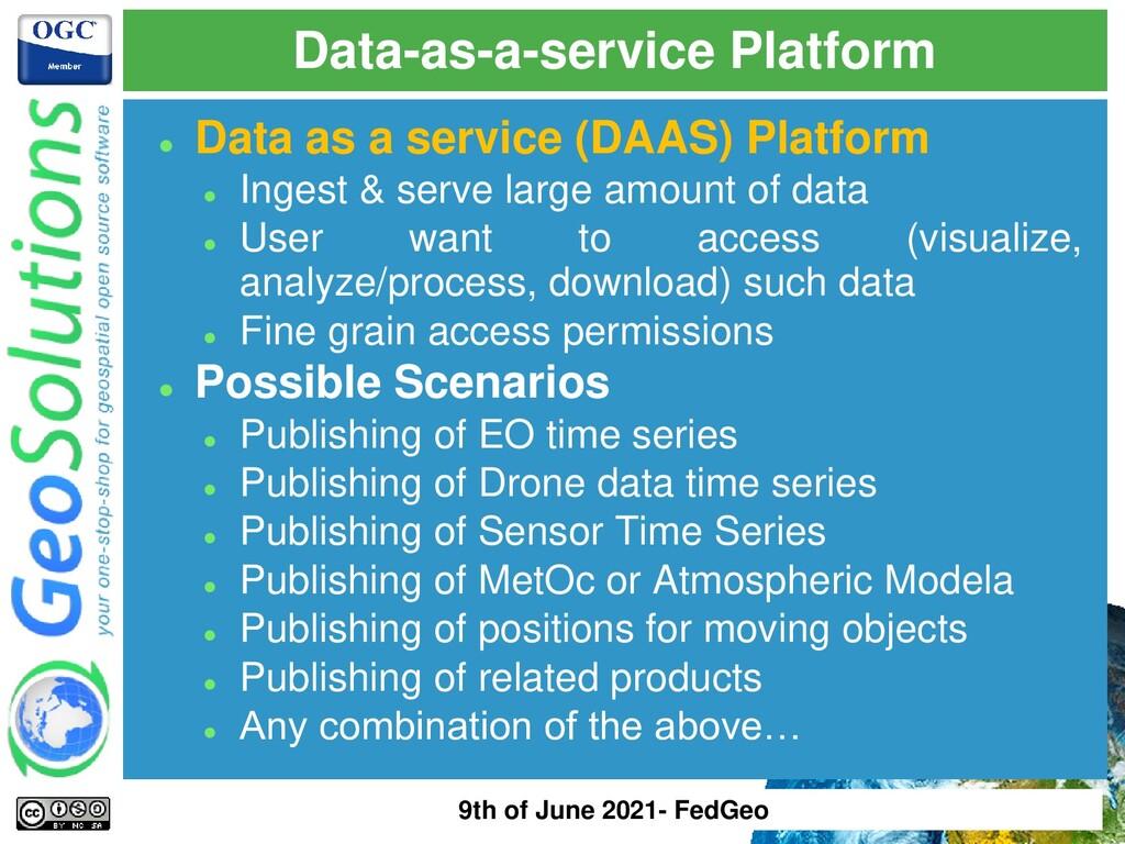 ⚫ Data as a service (DAAS) Platform ⚫ Ingest & ...