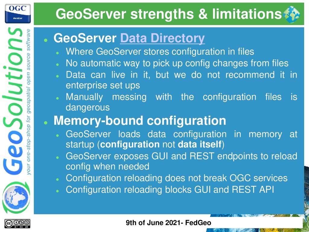 GeoServer strengths & limitations ⚫ GeoServer D...
