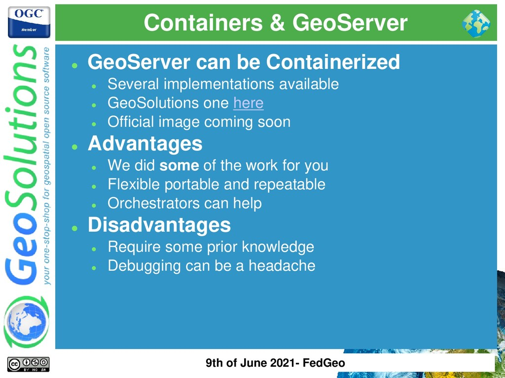 Containers & GeoServer ⚫ GeoServer can be Conta...