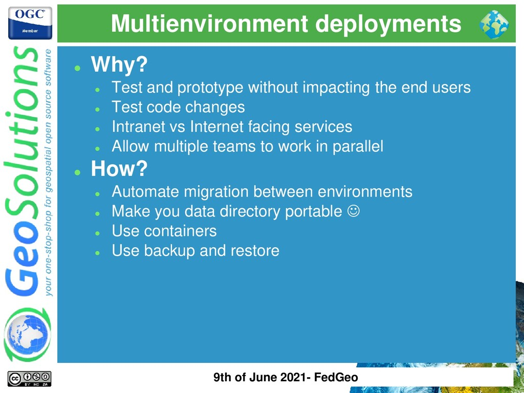 Multienvironment deployments ⚫ Why? ⚫ Test and ...