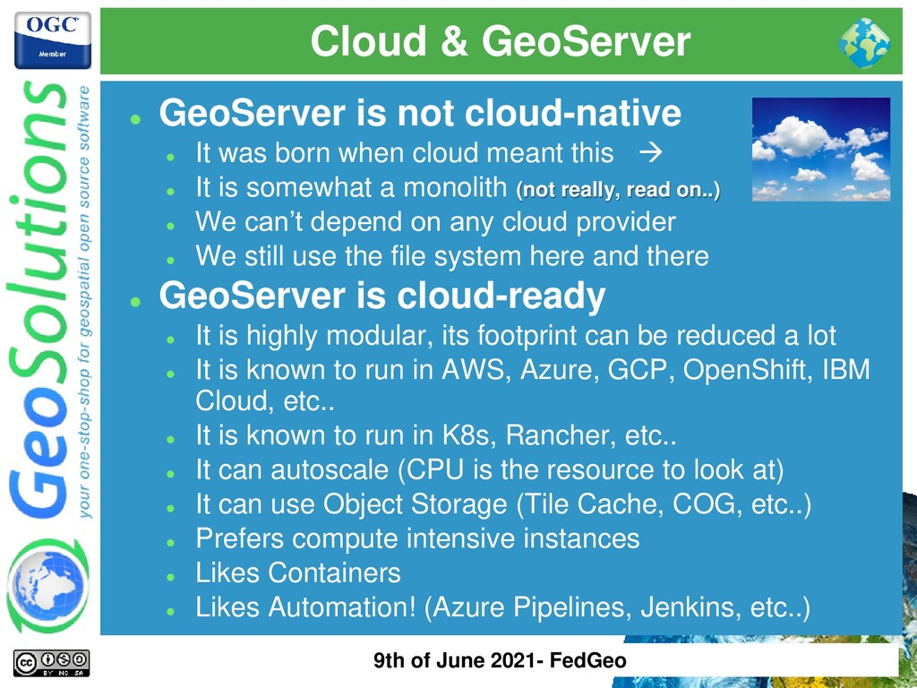 Cloud & GeoServer ⚫ GeoServer is not cloud-nati...