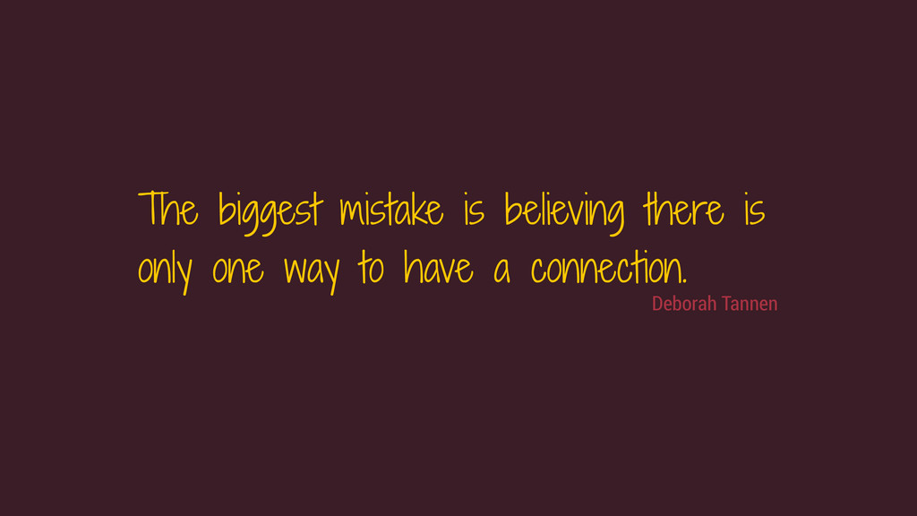 The biggest mistake is believing there is only ...