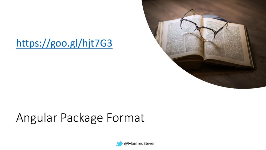 @ManfredSteyer Angular Package Format https://g...