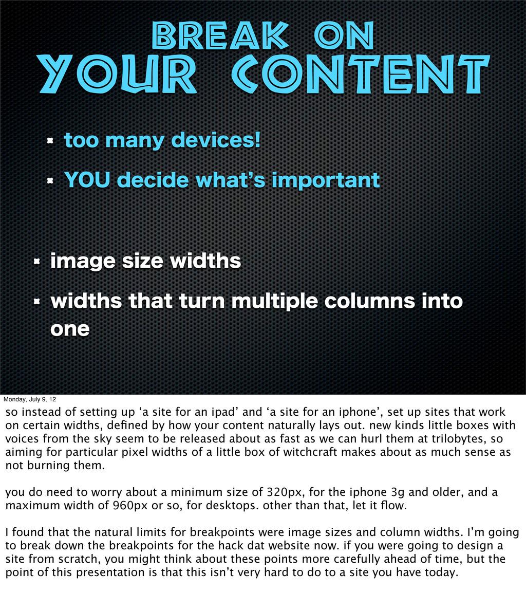 Break on your content JNBHFTJ[FXJEUIT XJEUIT...