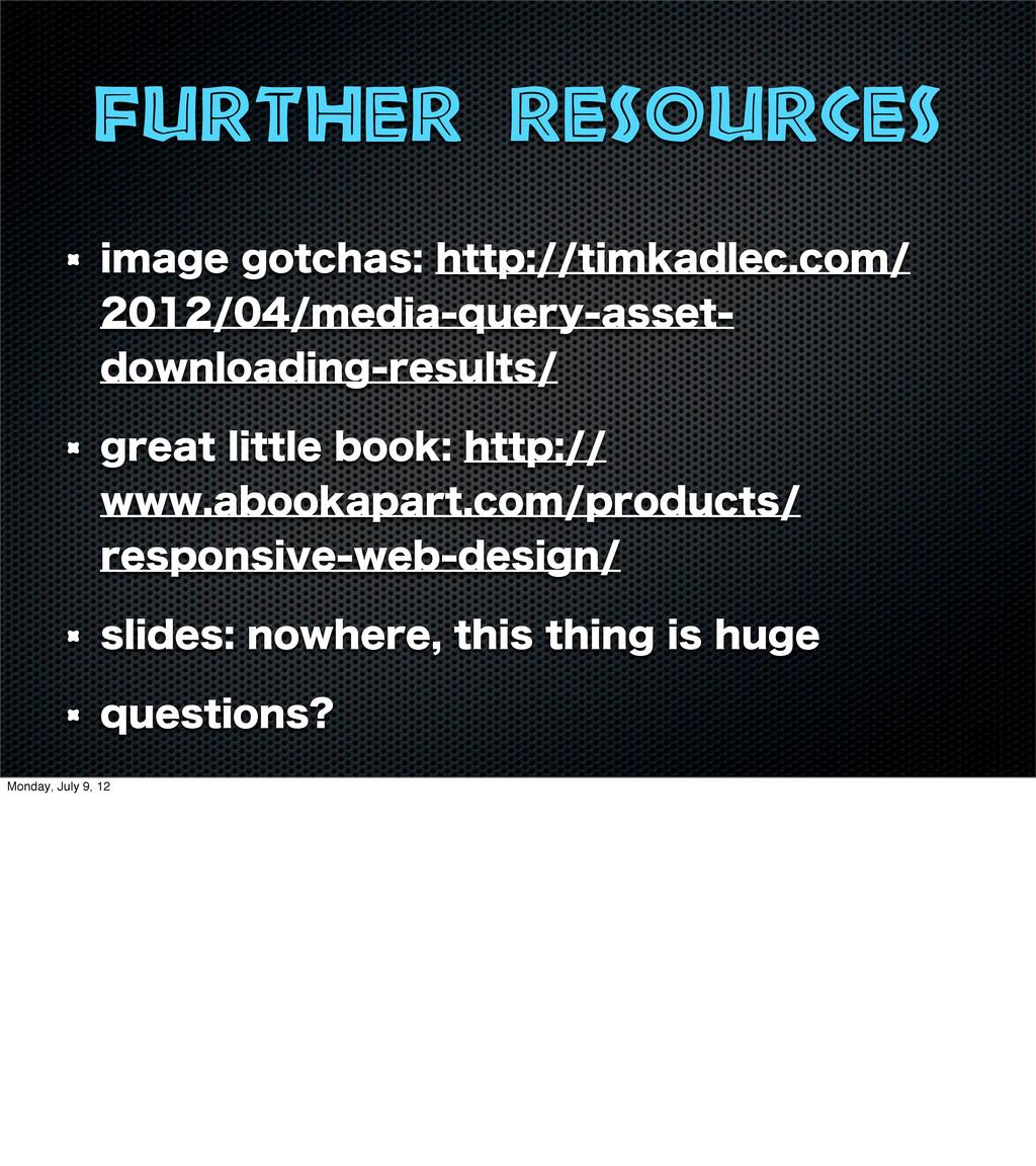 Further resources JNBHFHPUDIBTIUUQUJNLBEM...