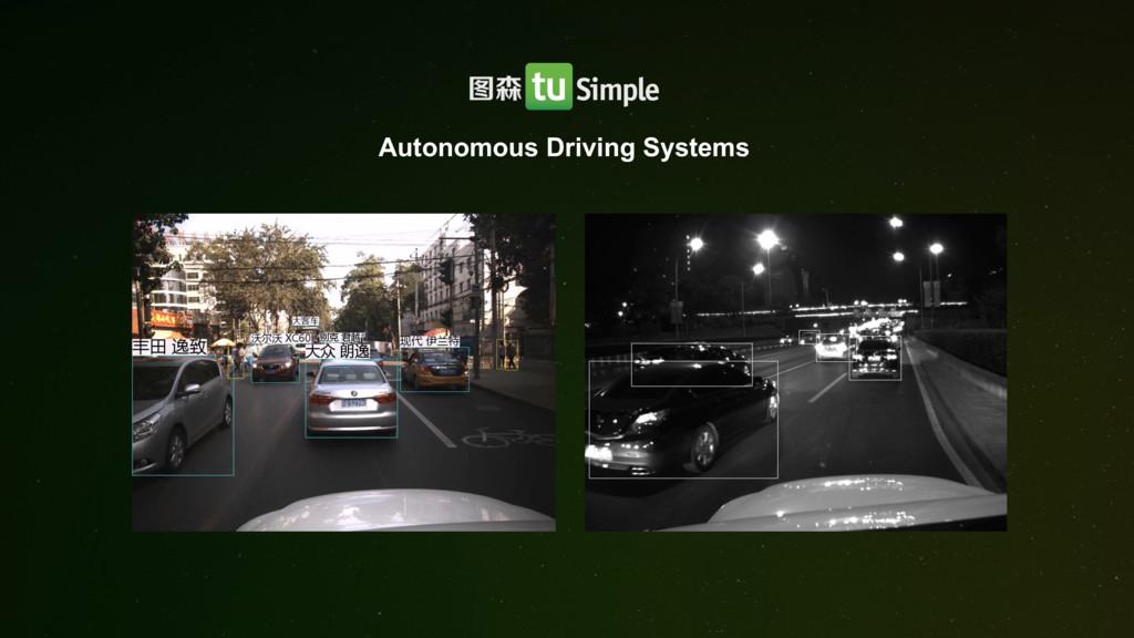 Autonomous Driving Systems