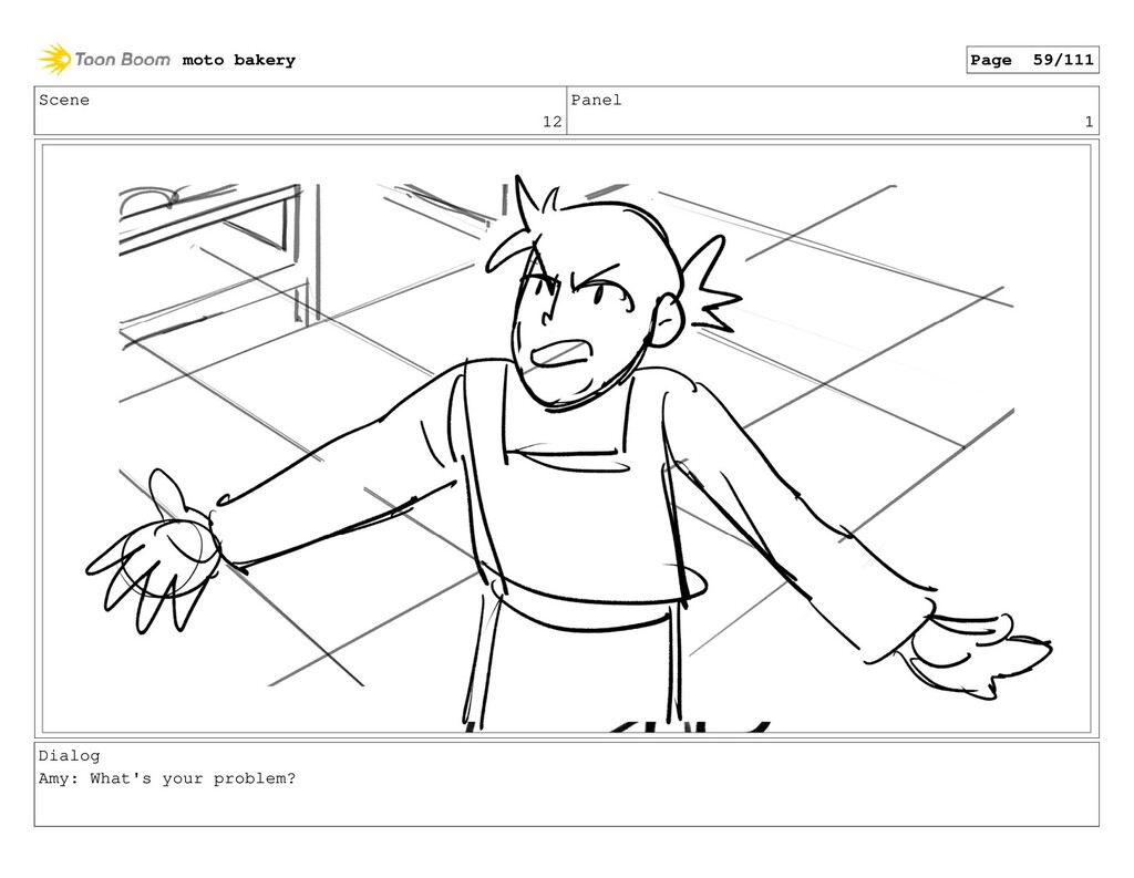 Scene 12 Panel 1 Dialog Amy: What's your proble...