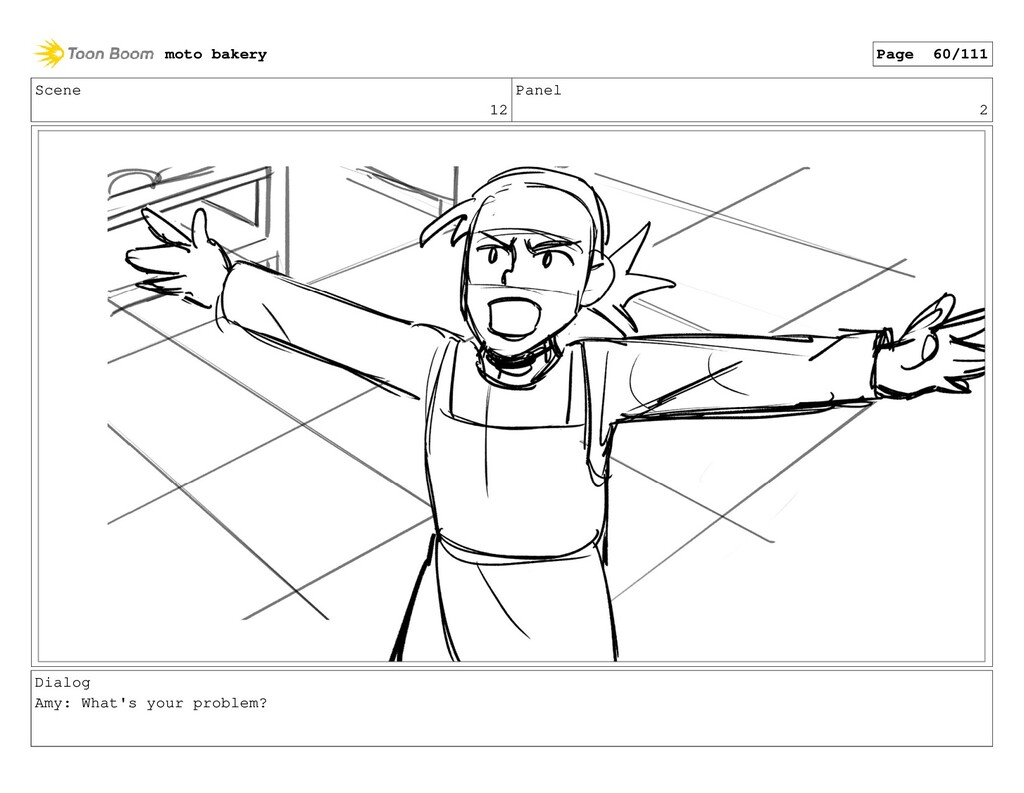 Scene 12 Panel 2 Dialog Amy: What's your proble...