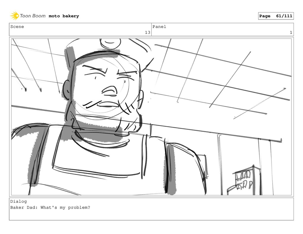 Scene 13 Panel 1 Dialog Baker Dad: What's my pr...