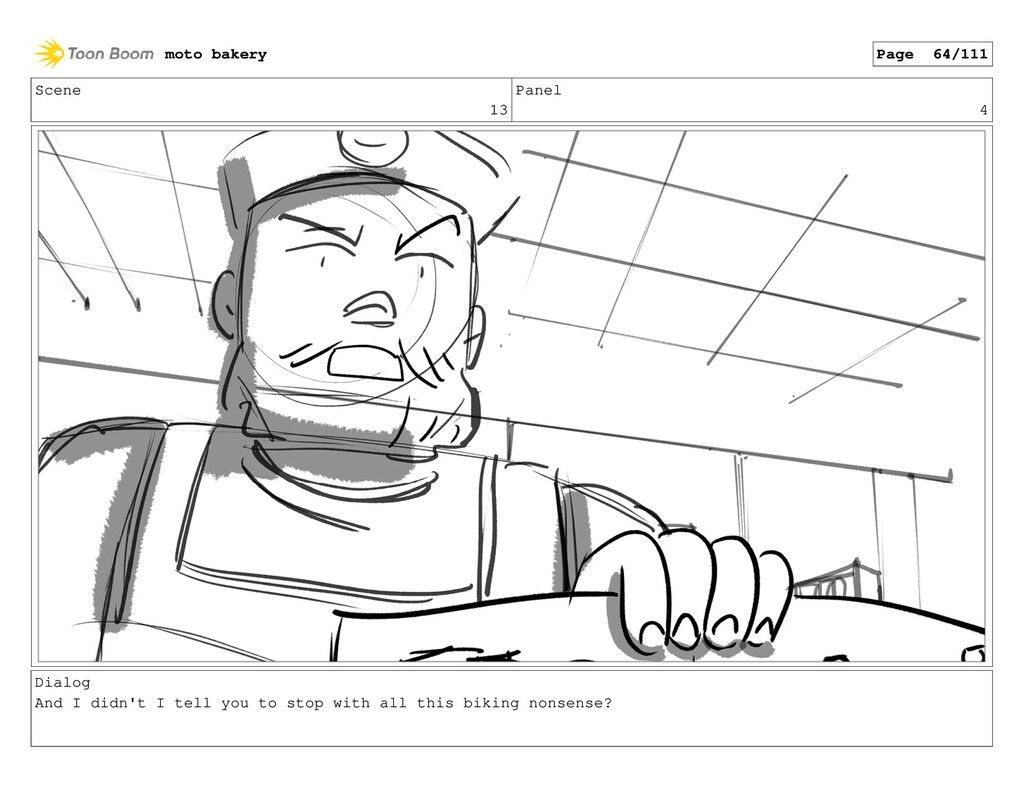 Scene 13 Panel 4 Dialog And I didn't I tell you...