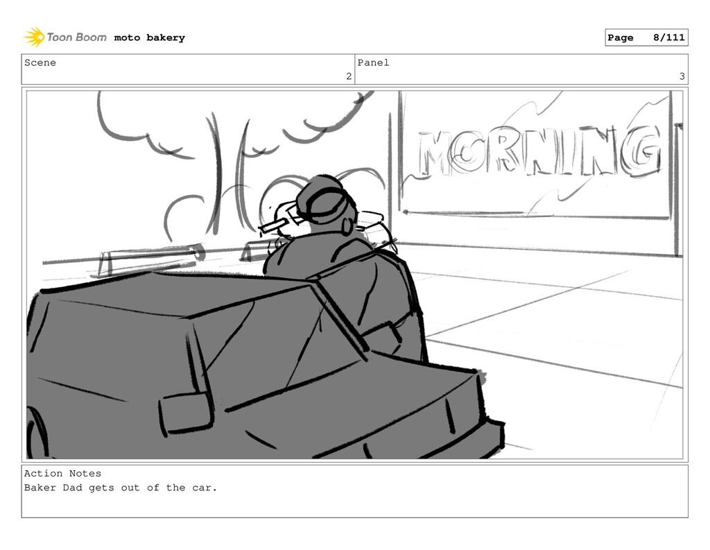 Scene 2 Panel 3 Action Notes Baker Dad gets out...
