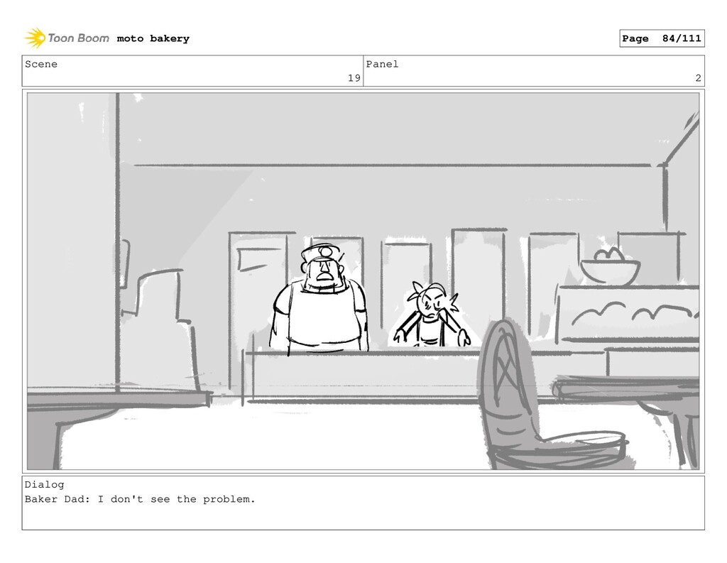 Scene 19 Panel 2 Dialog Baker Dad: I don't see ...