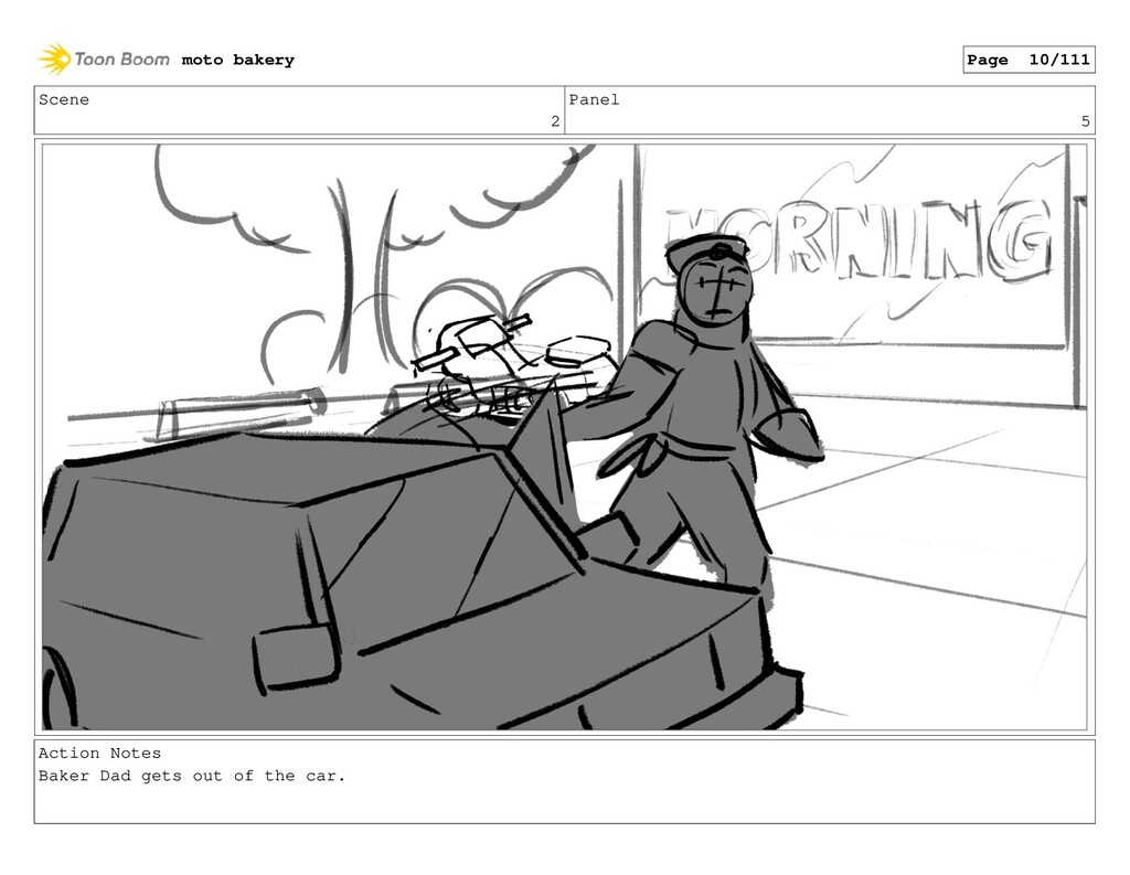 Scene 2 Panel 5 Action Notes Baker Dad gets out...