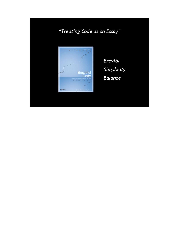 "Brevity Simplicity Balance ""Treating Code as an..."