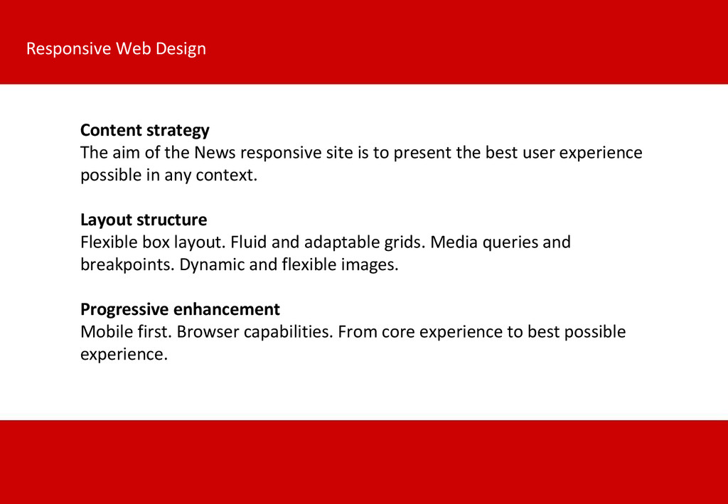 Content strategy The aim of the News responsive...