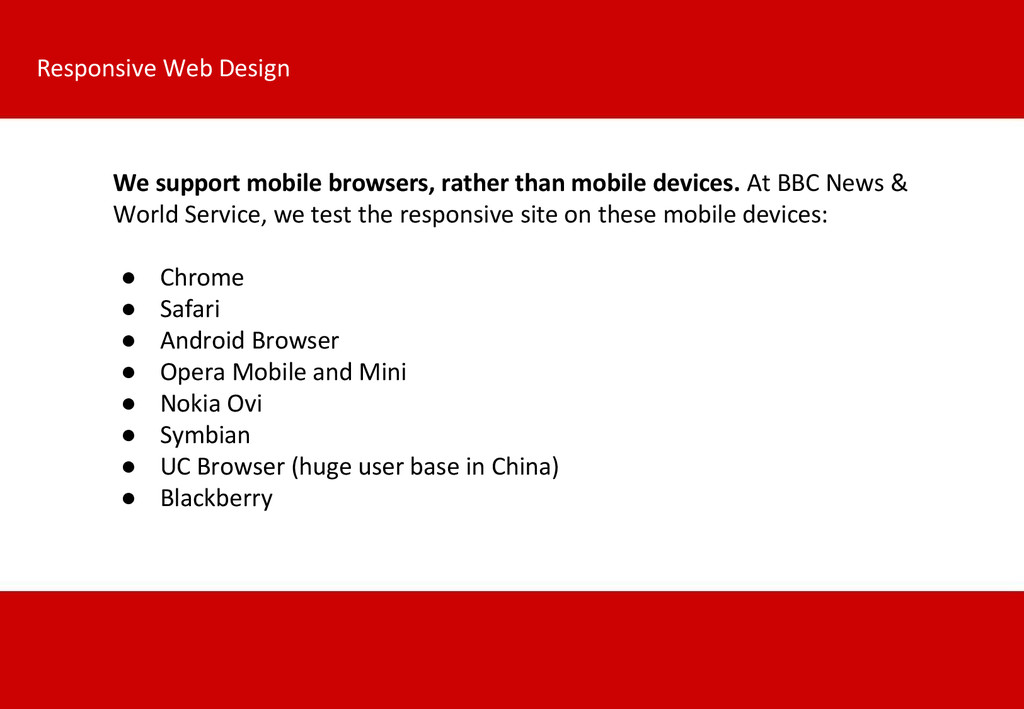 We support mobile browsers, rather than mobile ...
