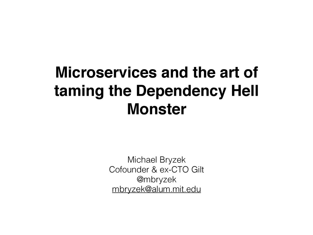 Microservices and the art of taming the Depende...
