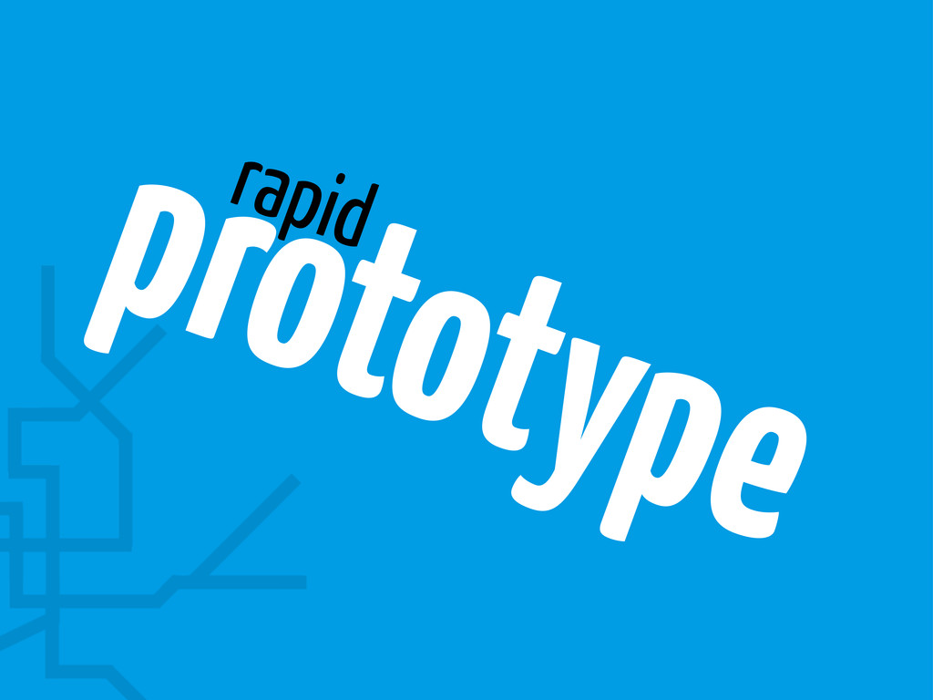 prototype rapid