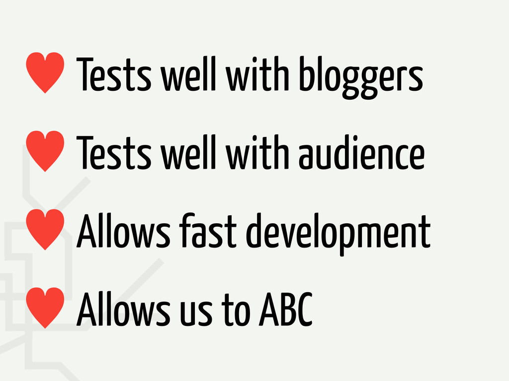 — Tests well with bloggers — Tests well with au...