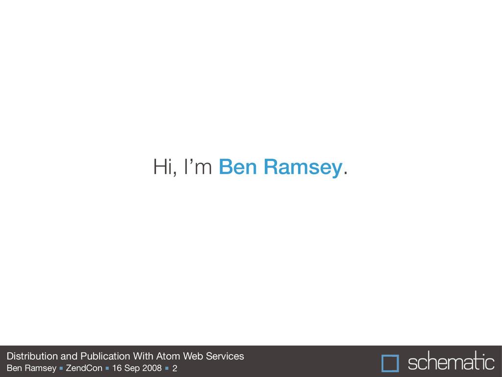 Ben Ramsey ■ ZendCon ■ 16 Sep 2008 ■ Distributi...