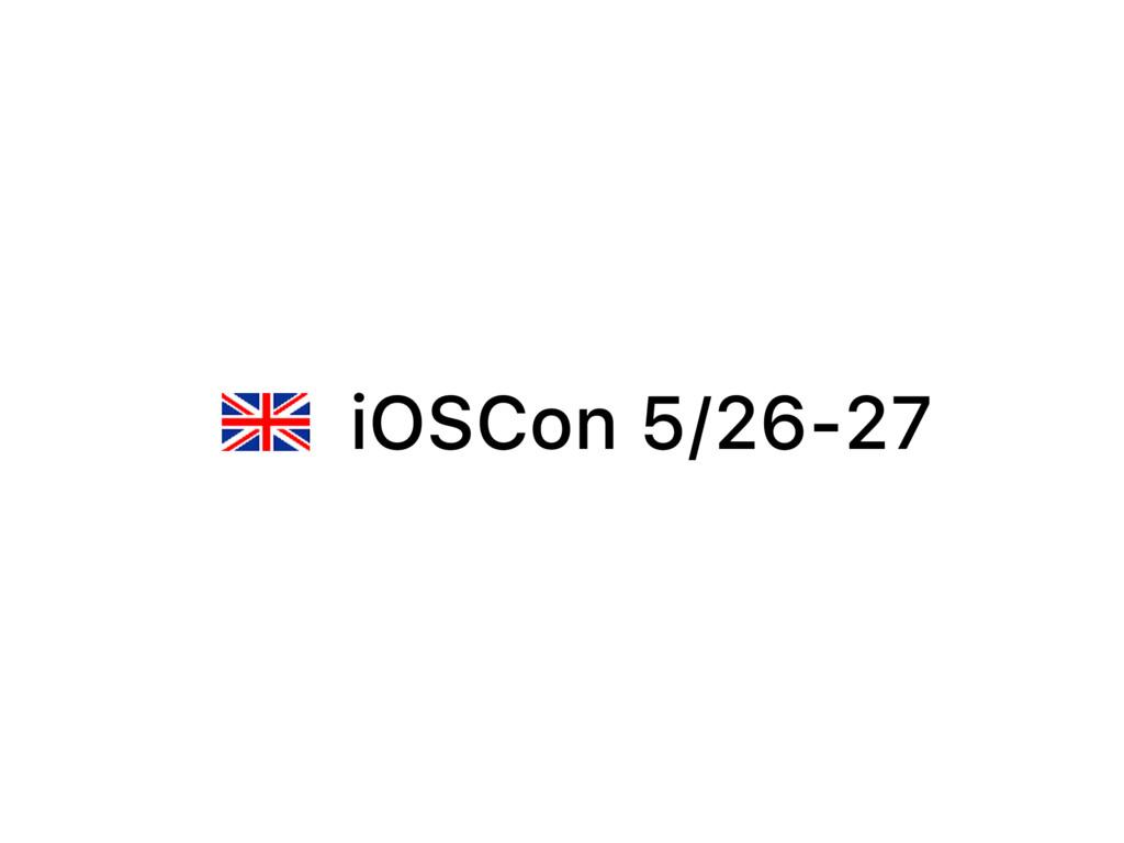 iOSCon 5/26-27