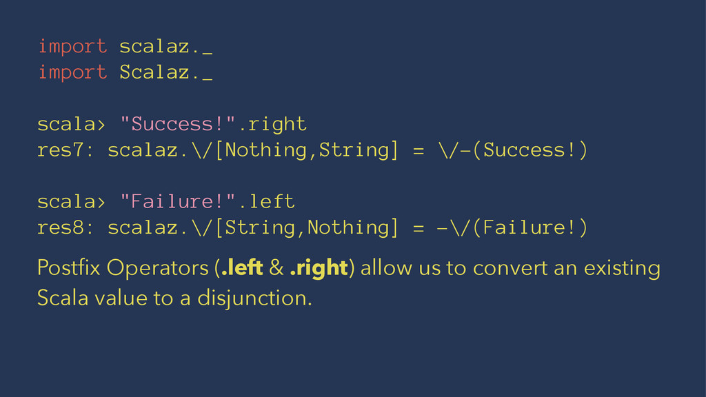 "import scalaz._ import Scalaz._ scala> ""Success..."
