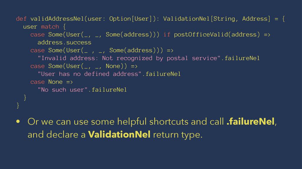 def validAddressNel(user: Option[User]): Valida...