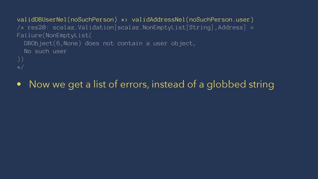 validDBUserNel(noSuchPerson) *> validAddressNel...