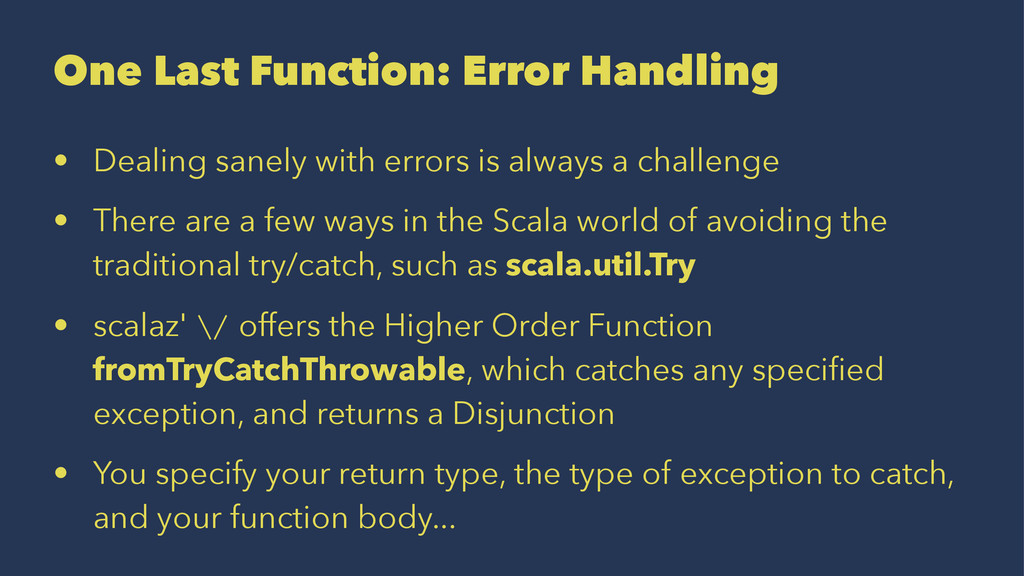 One Last Function: Error Handling • Dealing san...